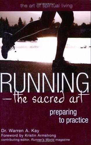 Running - The Sacred Art: Preparing to Practice 9781594732270
