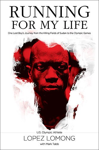 Running for My Life: One Lost Boy's Journey from the Killing Fields of Sudan to the Olympic Games 9781595555151