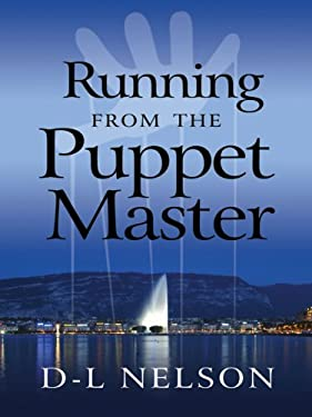 Running from the Puppet Master 9781594147081