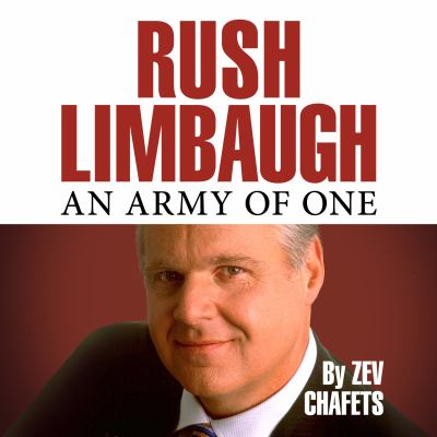 Rush Limbaugh: An Army of One 9781596594609