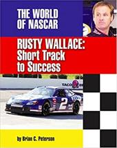 Rusty Wallace: Short Track to Success 7260499