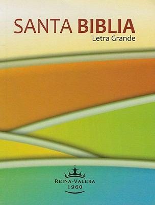 Santa Biblia-Rvr 1960-Letra Grande 9781598771992