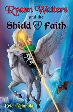 Ryann Watters and the Shield of Faith 9781599796260