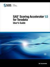 SAS Scoring Accelerator 1.5 for Teradata: User's Guide