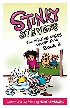 STINKY STEVENS BOOK3: THE MISSING SOGGY