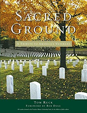 Sacred Ground: A Tribute to America's Veterans 9781596985247