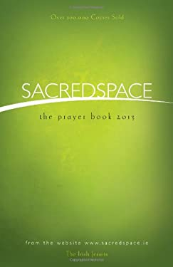 Sacred Space: The Prayer Book 2013 9781594713071