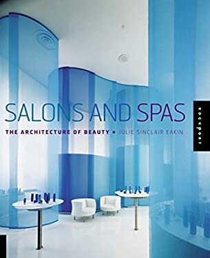 Salons and Spas: The Architechure of Beauty 9781592533961