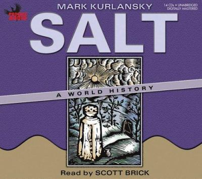 Salt: A World History 9781597770972