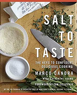 Salt to Taste: The Key to Confident, Delicious Cooking 9781594867804