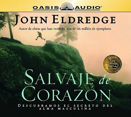 Salvaje de Corazon = Wild at Heart 9781598590357