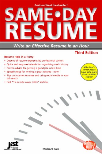 Same-Day Resume: Write an Effective Resume in an Hour 9781593579067