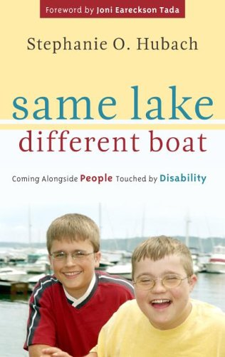 Same Lake, Different Boat: Coming Alongside People Touched by Disability 9781596380516