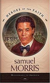 Samuel Morris: Missionary to America 7337289