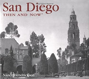 San Diego Then and Now 9781592231263