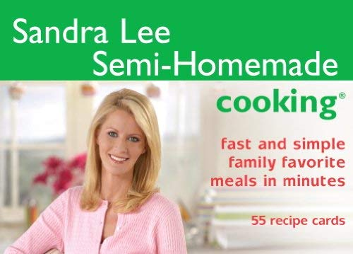 Sandra Lee Semi-Homemade Cooking: Fast and Simple Family Favorite Meals in Minutes 9781594741432