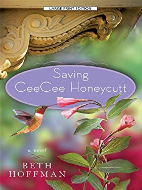 Saving CeeCee Honeycutt 9781594134425
