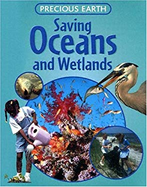 Saving Oceans and Wetlands 9781593891398