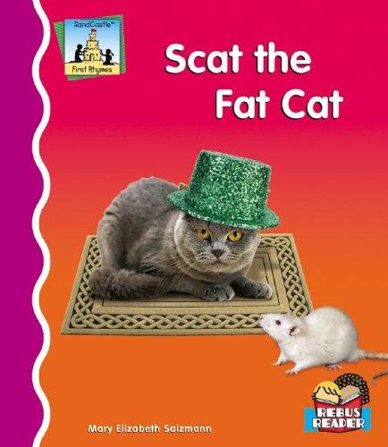 Scat the Fat Cat 9781596795198