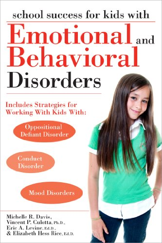 School Success for Kids with Emotional and Behavioral Disorders 9781593634315