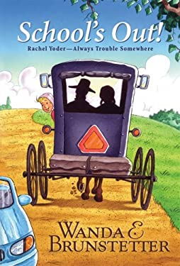 School's Out!: Rachel Yoder - Always Trouble Somewhere