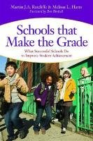 Schools That Make the Grade: What Successful Schools Do to Improve Student Achievement 9781598570908