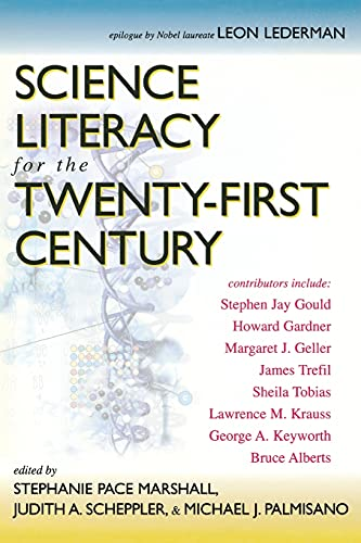 Science Literacy for the 21st Century 9781591020202