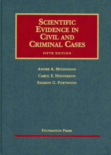 Scientific Evidence in Civil and Criminal Cases 9781599411545