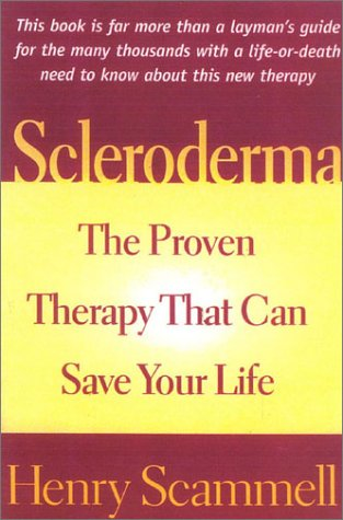 Scleroderma: The Proven Therapy That Can Save Your Life 9781590770238