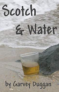 Scotch & Water 9781598990416