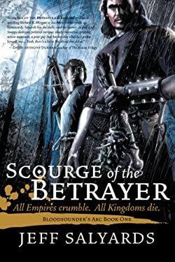 Scourge of the Betrayer 9781597804066