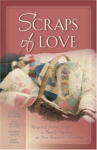 Scraps of Love 9781593102548