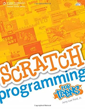 Scratch Programming for Teens [With CDROM] 9781598635362