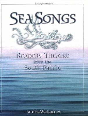 Sea Songs: Readers Theatre from the South Pacific 9781591580775