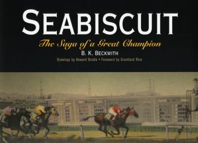 Seabiscuit: The Saga of a Great Champion 9781594160004