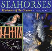 Seahorses: Mysteries of the Oceans 7288757