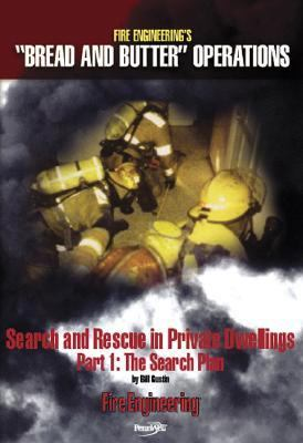 Search and Rescue in Private Dwellings Part I: The Search Plan 9781593700973
