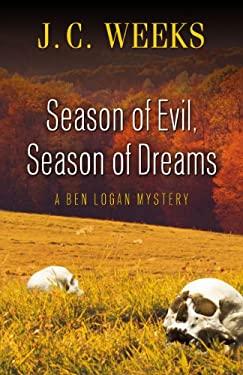 Season of Evil, Season of Dreams 9781594149504