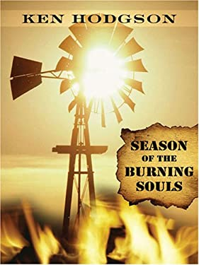 Season of the Burning Souls 9781594144820