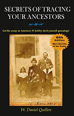 Secrets of Tracing Your Ancestors, 6e 9781593601713