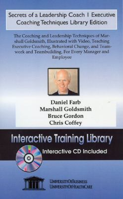 Secrets of a Leadership Coach 1: Executive Coaching Techniques, Library Edition 9781594910388