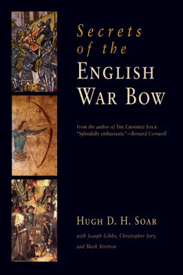 Secrets of the English War Bow 9781594161261