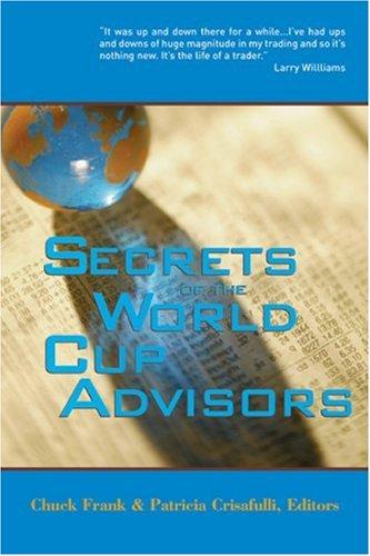 Secrets of the World Cup Advisors 9781592801961