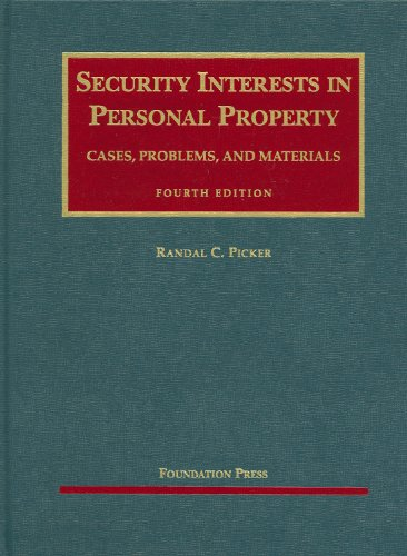 Security Interests in Personal Property: Cases, Problems, and Materials 9781599416397
