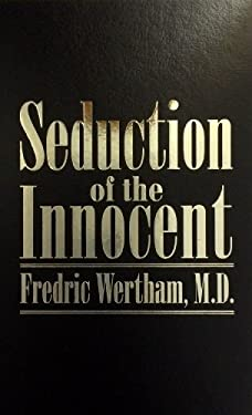 Seduction of the Innocent 9781596830004
