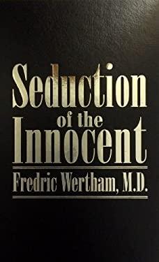 Seduction of the Innocent 9781596830004