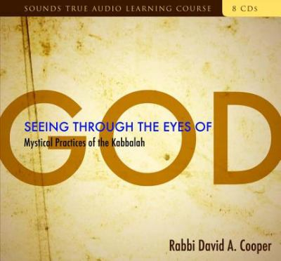 Seeing Through the Eyes of God 9781591795926