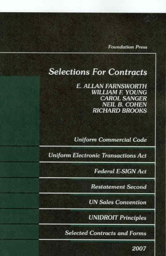 Selections for Contracts 2007 Ed.: Statutes, Restatements 2D, Forms