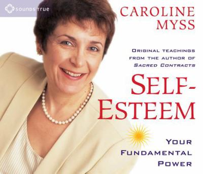 Self-Esteem: Your Fundamental Power 9781591790341