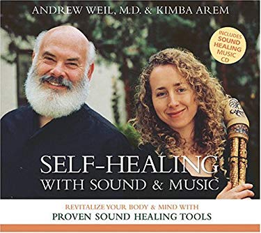 Self-Healing with Sound & Music: Revitalize Your Body & Mind with Proven Sound Healing Tools 9781591791980